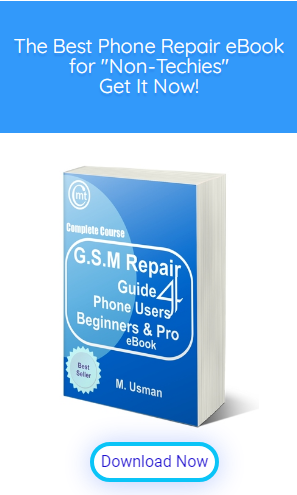 gsm phone repair guide for phone users, beginner and pro